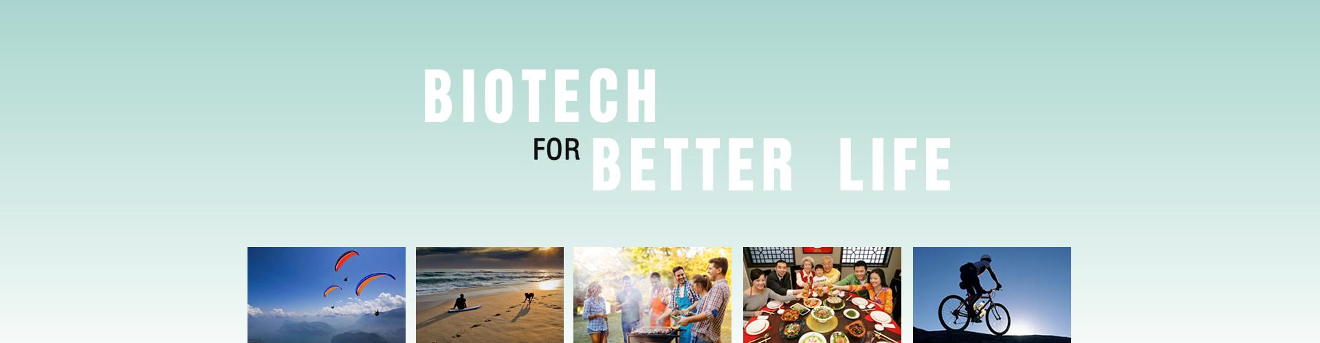 Biotech for better life